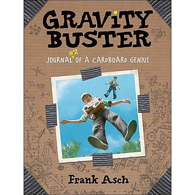 Gravity Buster: Journal 2 of a Cardboard Genius (Journal of a Cardboard Genius)