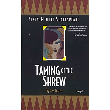 Taming of the Shrew: Sixty-Minute Shakespeare Series