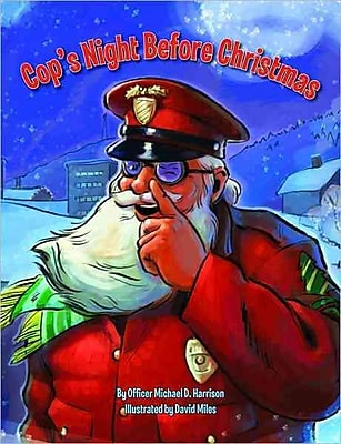 Cop's Night Before Christmas (The Night Before Christmas Series)