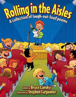 Rolling in the Aisles (Revision): A Collection of Laugh-Out-Loud Poems