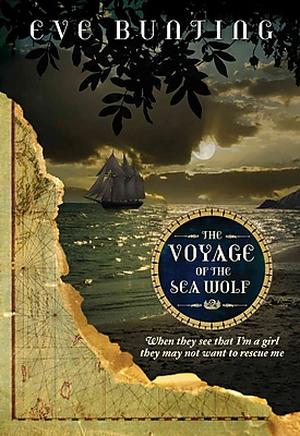 The Voyage of the Sea Wolf (Eve Bunting's Pirate Series)