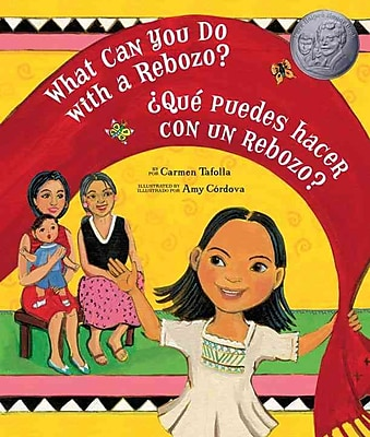 What Can You Do With a Rebozo?/Que puedes hacer con un rebozo? (English and Spanish Edition)
