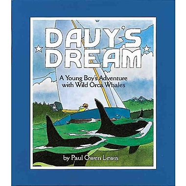 Davy's Dream: A Young Boy's Adventure with Wild Orca Whales