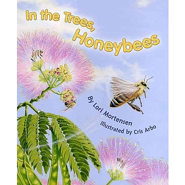 In the Trees, Honey Bees!