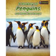 A Rookery of Penguins: and Other Bird Groups (Animals in Groups)