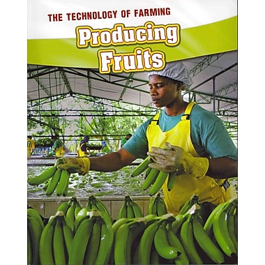 Producing Fruits (The Technology of Farming)