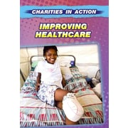 Improving Healthcare (Charities in Action)