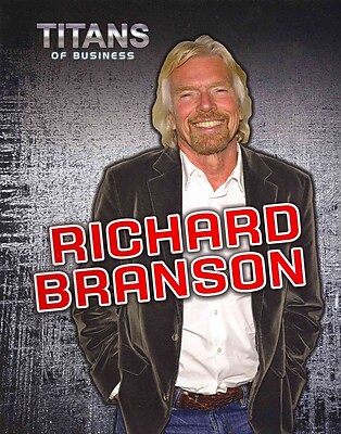 Richard Branson (Titans of Business)