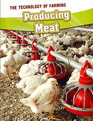 Producing Meat (The Technology of Farming)
