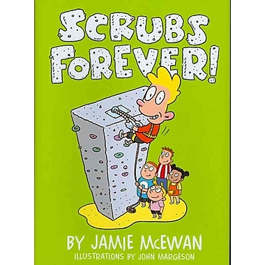 Scrubs Forever! (Darby Creek Exceptional Titles)