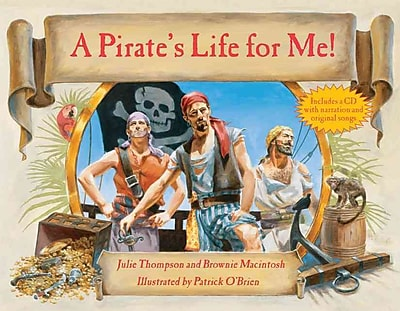 A Pirate's Life for Me with CD
