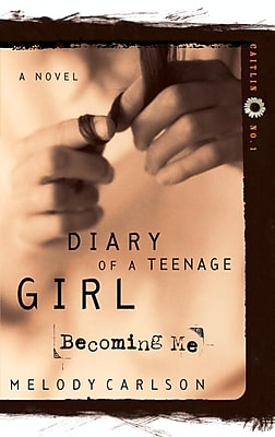 Becoming Me (Diary of a Teenage Girl: Caitlin, Book 1)