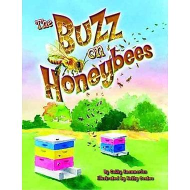 Buzz on Honeybees, The