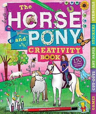 The Horse and Pony Creativity Book (Creativity Activity Books)