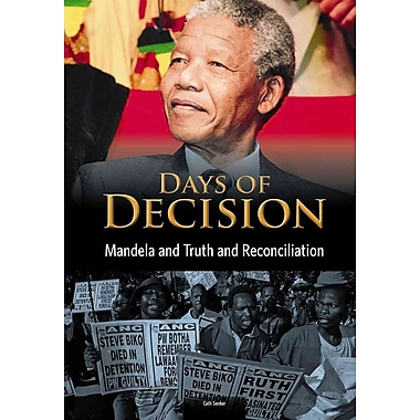 Mandela and Truth and Reconciliation: Days of Decision