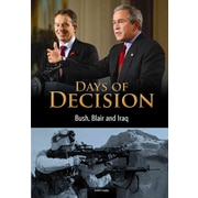 Bush, Blair, and Iraq: Days of Decision