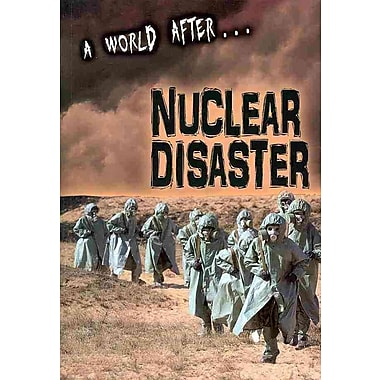 A World After Nuclear Disaster