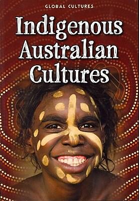 Indigenous Australian Cultures (Global Cultures)