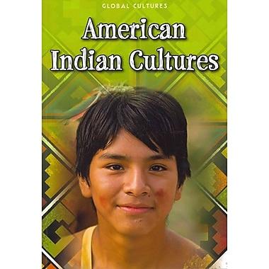 American Indian Cultures (Global Cultures)