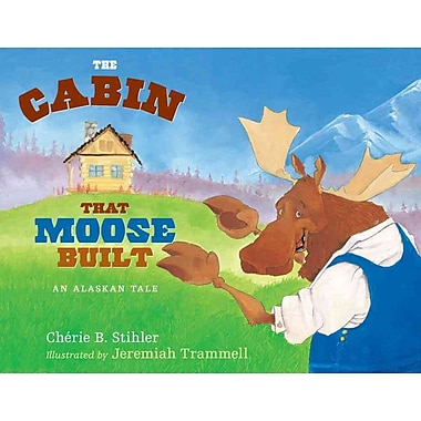 The Cabin That Moose Built (PAWS IV)