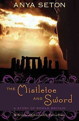 The Mistletoe and Sword: A Story of Roman Britain