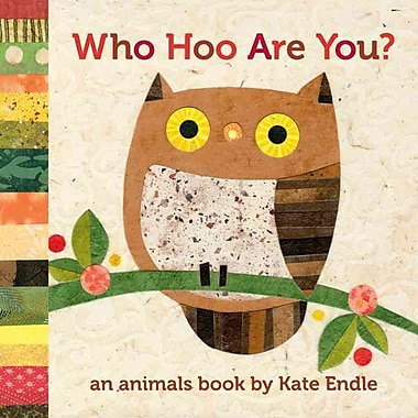 Who Hoo Are You?: An Animals Book by Kate Endle