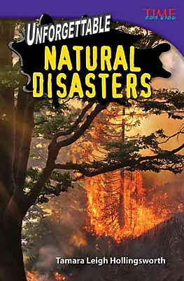 Unforgettable Natural Disasters (Time for Kids Nonfiction Readers)