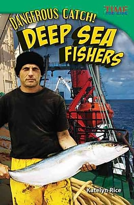 Dangerous Catch! Deep Sea Fishers (library bound) (Time for Kids Nonfiction Readers: Level 5.7)