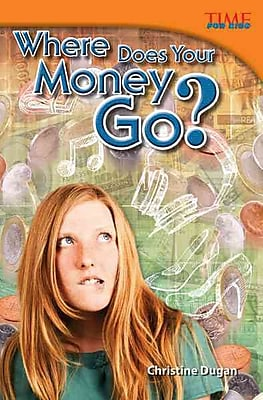 Where Does Your Money Go? (library bound) (Time for Kids Nonfiction Readers)