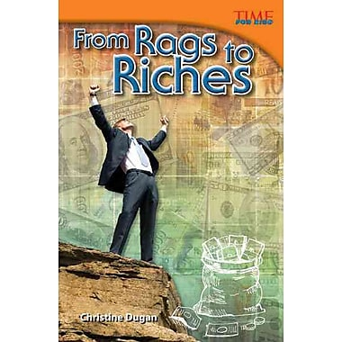 From Rags to Riches (Time for Kids Nonfiction Readers)