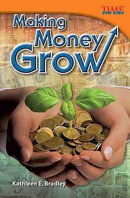 Making Money Grow (library bound) (Time for Kids Nonfiction Readers)