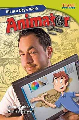 All in a Day's Work: Animator (library bound)