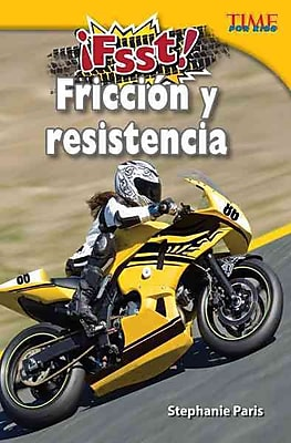 Fsst! Fricción y resistencia / Drag! Friction & Resistance (Time for Kids Nonfiction Readers)
