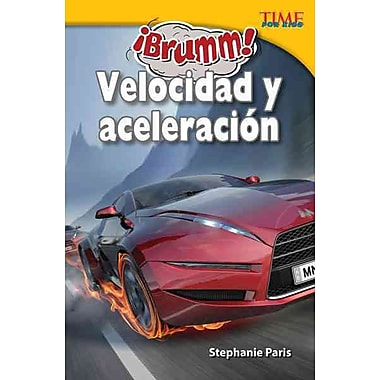 Brumm! velocidad y aceleracion / Vroom! Speed and Acceleration (Time for Kids Nonfiction Readers) (Spanish Edition)
