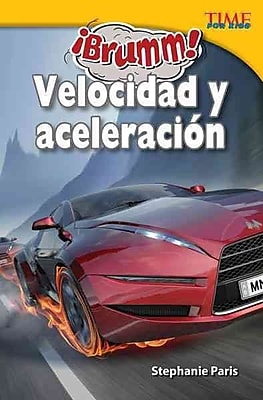 Brumm! velocidad y aceleración / Vroom! Speed & Acceleration (Time for Kids Nonfiction Readers)