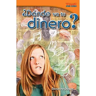 Donde va tu dinero? / Where Does Your Money Go? (Time for Kids Nonfiction Readers) (Spanish Edition)