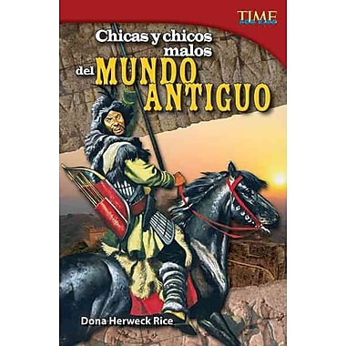 Chicas y chicos malos del mundo antiguo / Bad Guys and Gals of the Ancient World