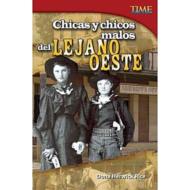 Chicas y chicos malos del Lejano Oeste / Bad Guys and Gals of the Wild West