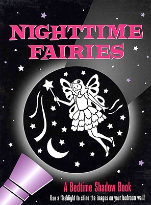 Nighttime Fairies: A Bedtime Shadow Book (Activity Books)