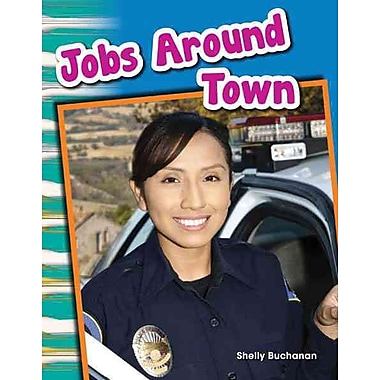 Jobs Around Town: Content and Literacy in Social Studies Grade 1 (Primary Source Readers)