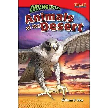 Endangered Animals of the Desert (Time for Kids)