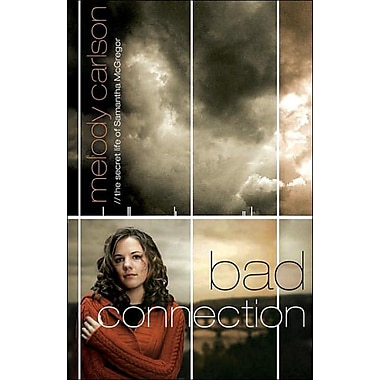 Bad Connection (The Secret Life Samantha McGregor, Book 1)