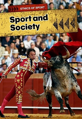 Sports and Society (Ethics of Sports)
