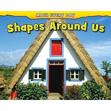 Shapes Around Us (Math Every Day)
