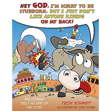 The Donkey Tells His Side of the Story