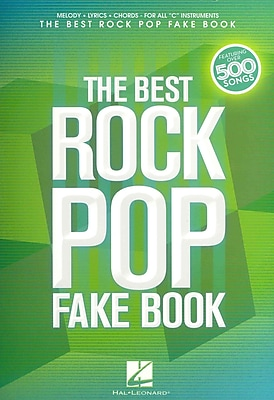 The Best Rock Pop Fake Book - for C instruments