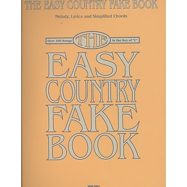 The Easy Country Fake Book: Over 100 Songs in the Key of