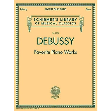 Debussy - Favorite Piano Works (Schirmer's Library of Musical Classics)