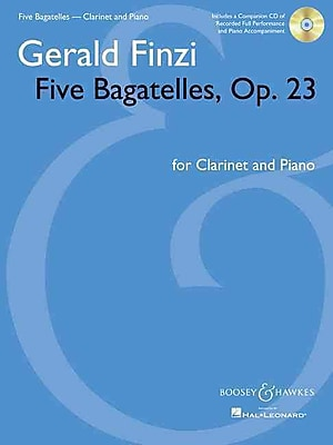 Five Bagatelles, Op. 23: Clarinet in B-flat and Piano with a CD of performance and piano accompaniment recordings
