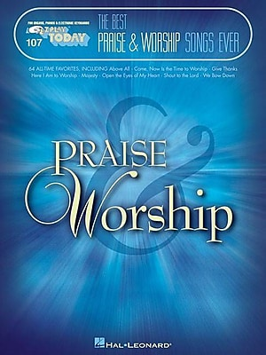The Best Praise & Worship Songs Ever: E-Z Play Today Volume 107